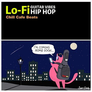 Chill Café Beats『GUITAR VIBES Lo-Fi HIP HOP』7月31日リリース!