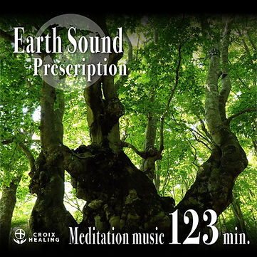 Earth Sound Prescription ~Meditation music~ 123min.