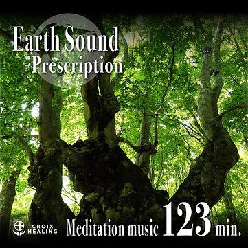 Earth Sound Prescription ~Meditation music~ 123min.