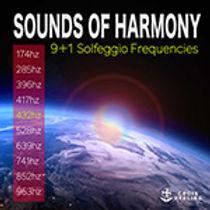 サウンズ・オブ・ハーモニー 〜心と身体が整うソルフェジオ周波数の音楽セレクション