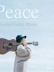 "Peace ""Relaxing Guitar Music"""