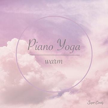 Piano Yoga -warm-
