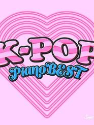 K-POP PIANO BEST