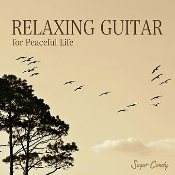 RELAXING GUITAR for Peaceful Life