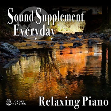 Sound Supplement Everyday 〜 Relaxing Piano 〜