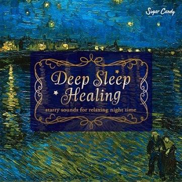 Deep Sleep Healing ~starry sounds for relaxing night time