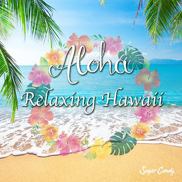Aloha Relaxing Hawaii