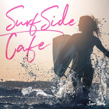 RELAX WORLD「Surfside CAFE~潮風と波音、アコースティック・ギターの音色に包まれて」2月22日リリース!