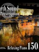 CHDD-1024Earth Sound Prescription ~Relaxing Piano~