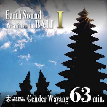 Earth Sound Prescription in BALI 〜 Gender Wayang Ⅰ〜 63min.