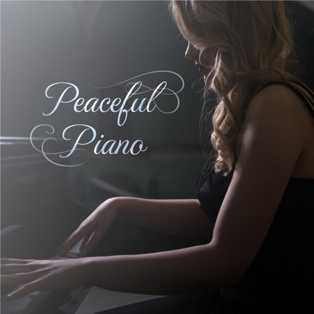 Peaceful Piano『Peaceful Piano 〜Relaxing Sleep Music〜』3月27日リリース!