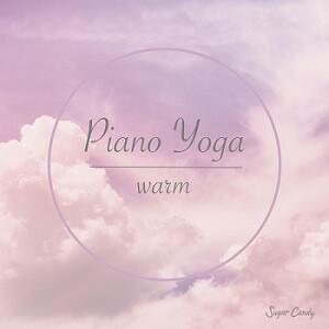 『Sugar Candy / Piano Yoga -warm-』11月27日リリース!