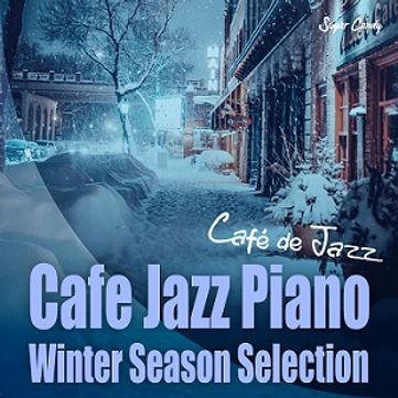 Cafe Jazz Piano ~Winter Season Selection~