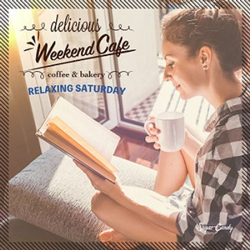 Weekend Cafe ~Relaxing Saturday~