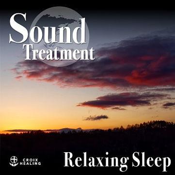 Sound Treatment 〜Relaxing Sleep〜