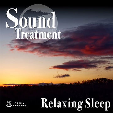 Sound Treatment 〜Relaxing Sleep〜