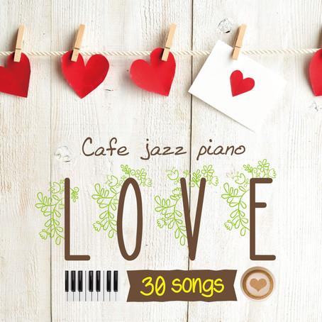 Moonlight Jazz Blue 「カフェで流れるジャズピアノ LOVE 30」1月23日リリース!