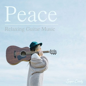 "『Chill Café Beats / Peace ""Relaxing Guitar Music""』12月11日リリース!"