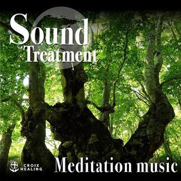 Sound Treatment 〜Meditation music〜