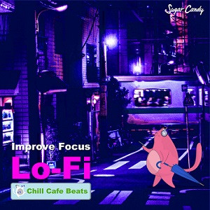 『Chill Café Beats / Improve Focus LoFi Hip Hop』10月16日リリース!