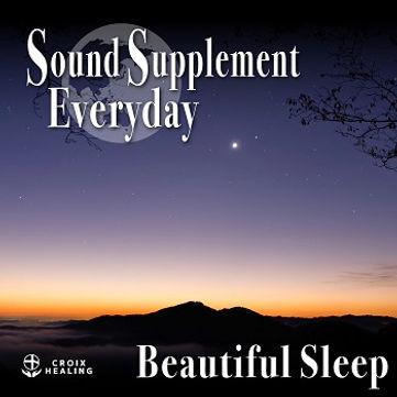 Sound Supplement Everyday 〜Beautiful sleep〜