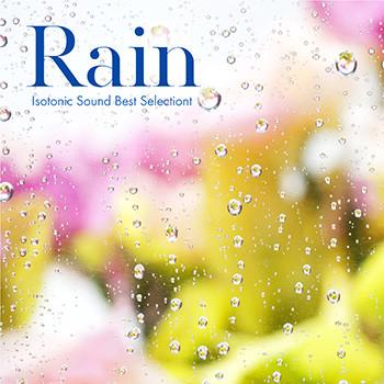 CHDD1068アイソトニック・サウンド Rain〜雨の音で眠りたい