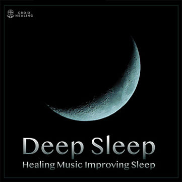 Deep Sleep 〜深い眠りの音楽〜