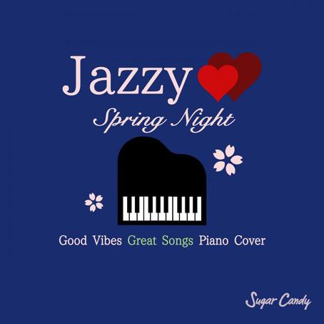Moonlight Jazz Blue,JAZZ PARADISE『JAZZY スプリング・ナイト 〜春の夜に聴きたい名曲JAZZカバー〜』3月27日リリース!