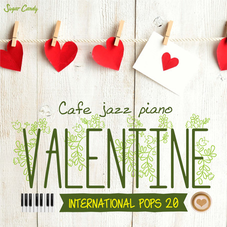 Moonlight Jazz Blue & JAZZ PARADISE「カフェで流れるジャズピアノ ヴァレンタイン 洋楽20」1月30日リリース!