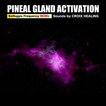 """Pineal Gland Activation Music""""Solfeggio Frequency 963Hz"""""""