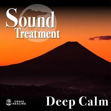 Sound Treatment 〜Deep Calm〜