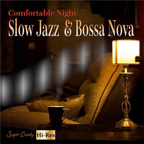 Comfortable Night Slow Jazz Bossa Nova