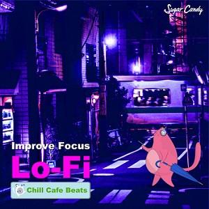 Improve Focus LoFi Hip Hop