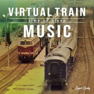 『Sugar Candy / Virtual Train Music 〜time to sleep〜』11月27日リリース!