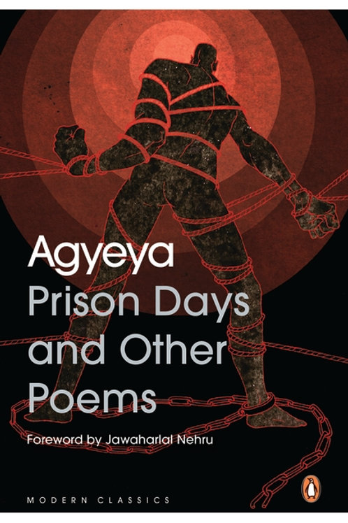 Prison Days and Other Poems by Agyeya