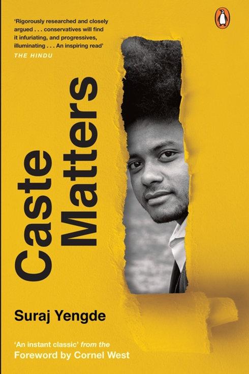 Caste Matters by Suraj Yengde
