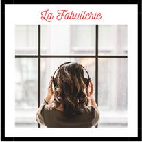 Podcast La Fabullerie