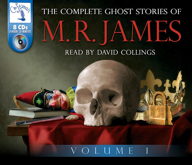 The Complete Ghost Stories of M. R. James (Vol 1)