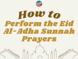 How to Perform the Eid Al-Adha Sunnah Prayers