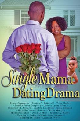 Single Mama Dating Drama.jpeg