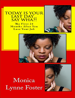 Monica Lynne Foster Today Is Your Last Day Non Fiction Inspiration