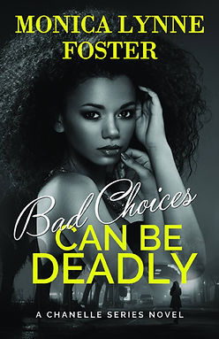 Chanelle Series Bad Choices Can Be Deadly Book 1