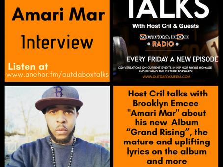 Out Da Box Talks Episode 68 - Amari Mar Interview