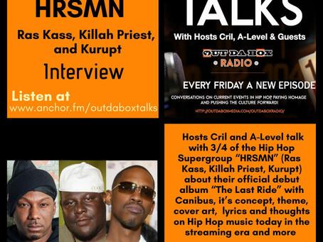 Out Da Box Talks Episode 76 - Ras Kass, Killah Priest, Kurupt of HRSMN Interview