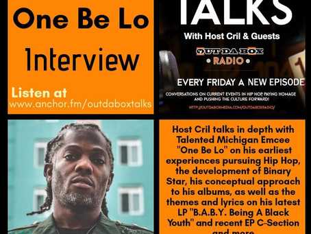 Out Da Box Talks Episode 53 – One Be Lo Interview