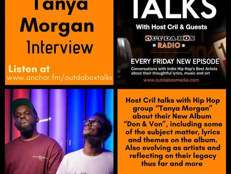 Out Da Box Talks Episode 83 - Tanya Morgan Interview