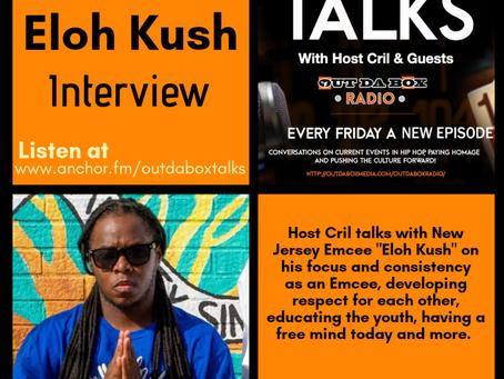 Out Da Box Talks Episode 30 (Eloh Kush Interview)