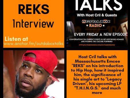 Out Da Box Talks Episode 32 (REKS Interview)