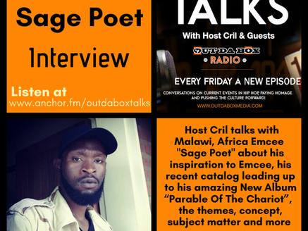 Out Da Box Talks Episode 69 - Sage Poet Interview