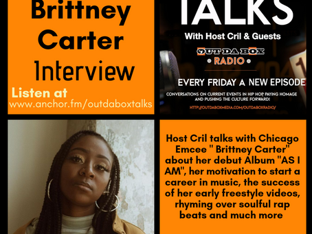 Out Da Box Talks Episode 57 (Brittney Carter Interview)